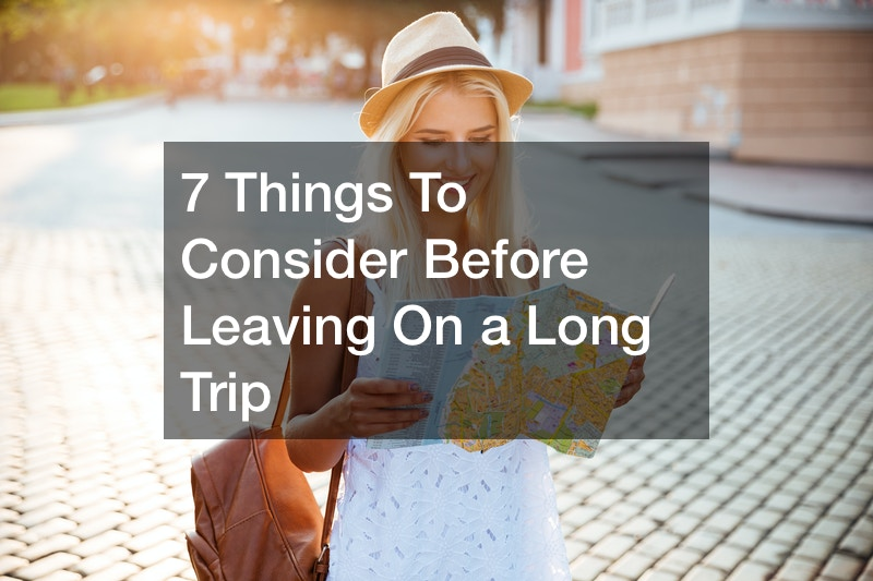 things to do before leaving on a trip